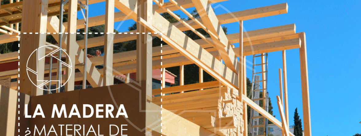 La madera como material de contrucción